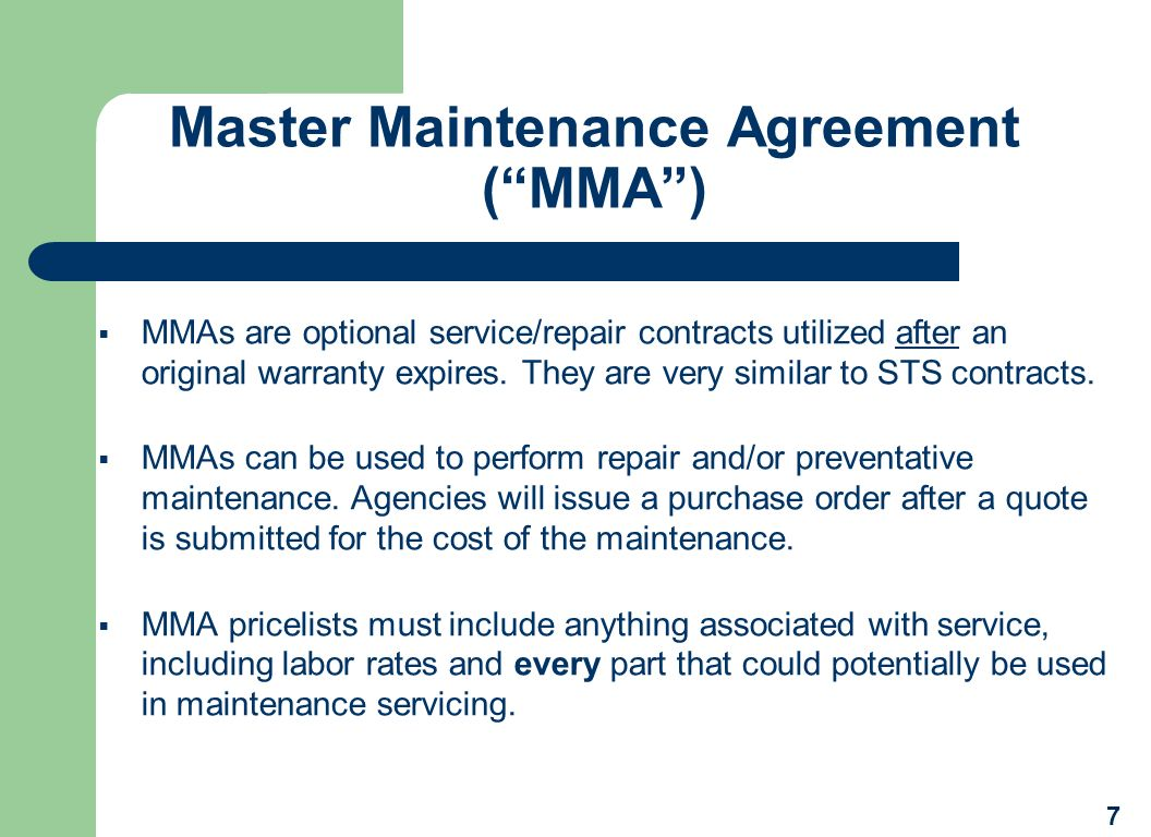 Master Maintenance Agreement ( MMA )