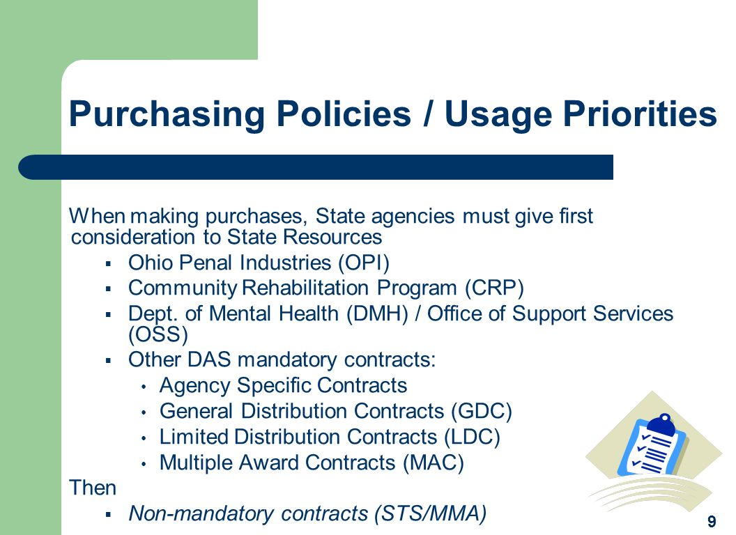 Purchasing Policies / Usage Priorities