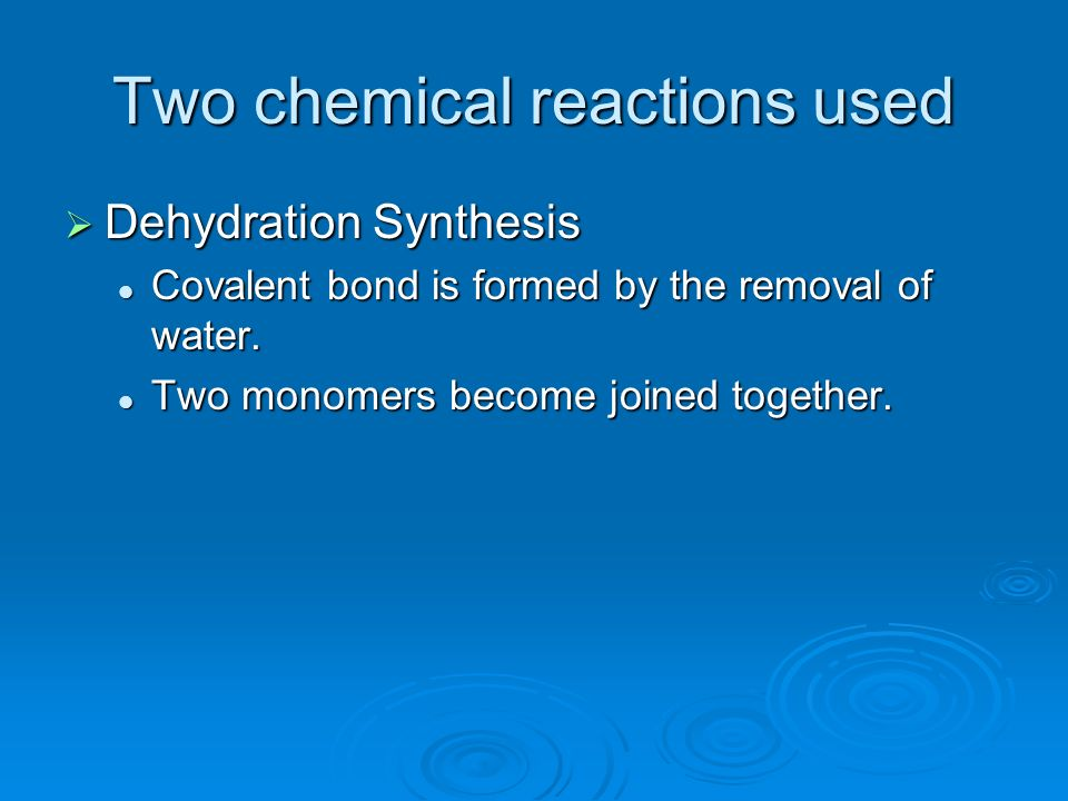 Two chemical reactions used