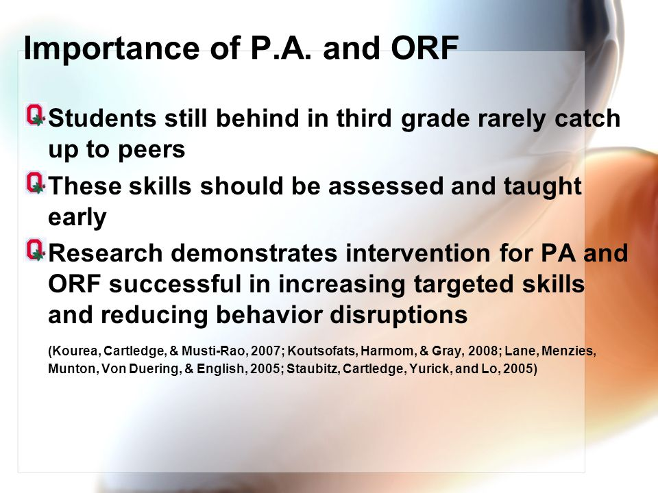 Importance of P.A. and ORF