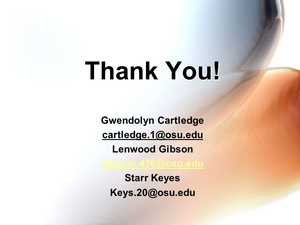 Thank You! Gwendolyn Cartledge Lenwood Gibson