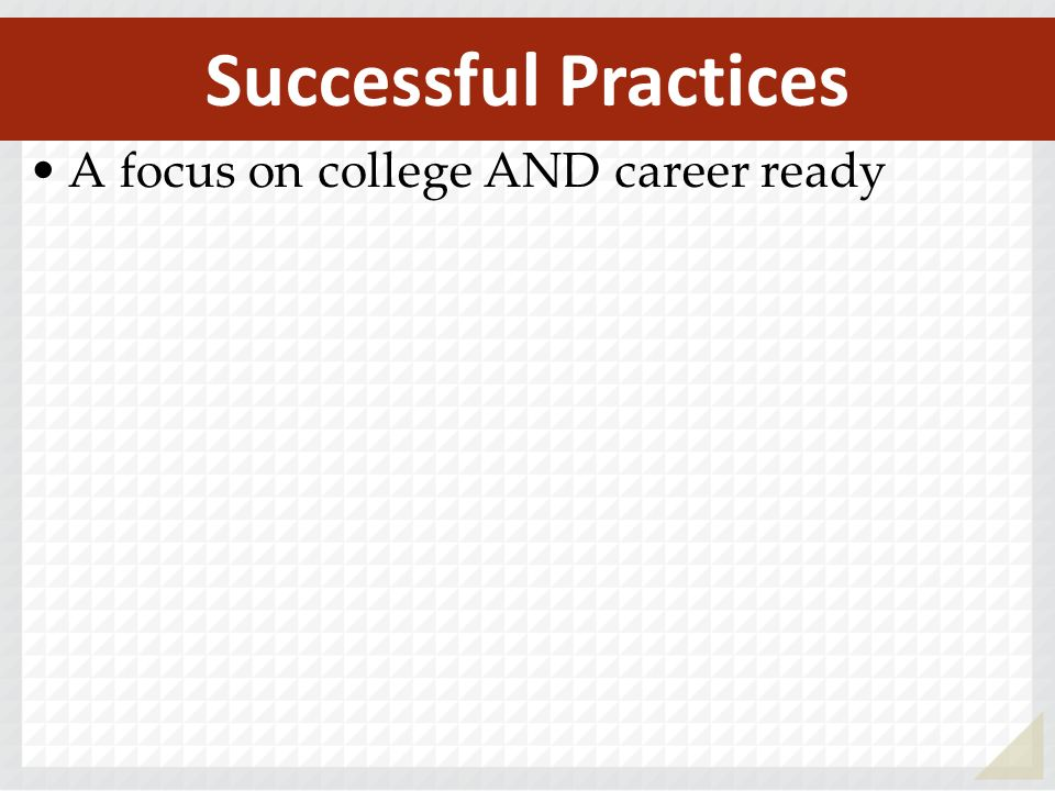 A focus on college AND career ready