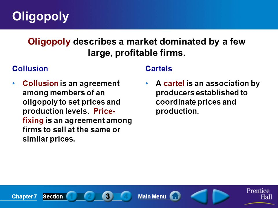 Oligopoly Oligopoly describes a market dominated by a few large, profitable firms. Collusion.