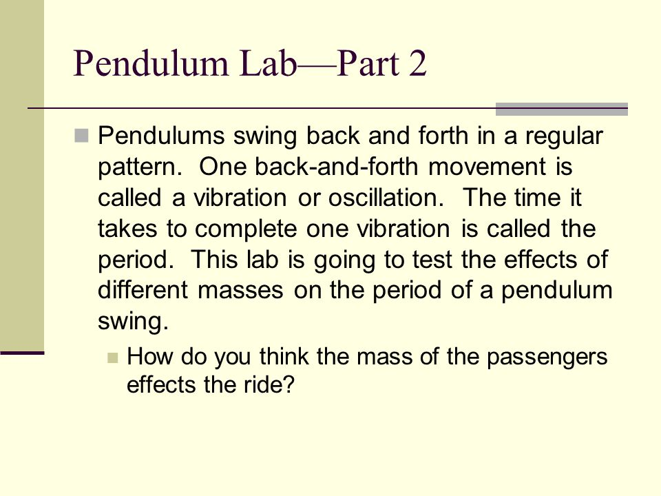 Pendulum Lab—Part 2