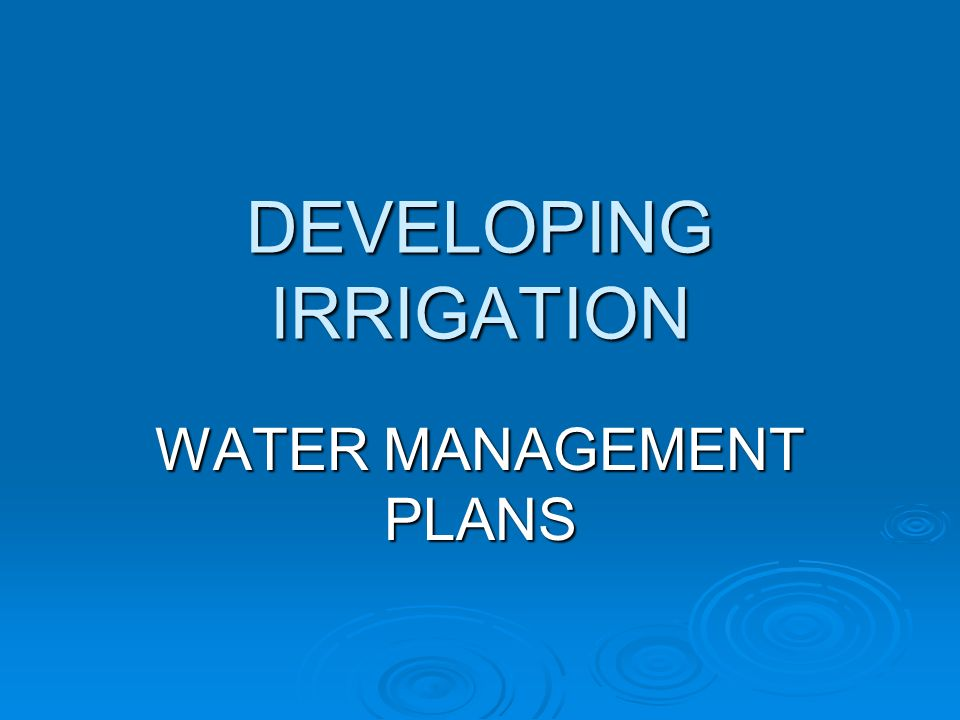 DEVELOPING IRRIGATION