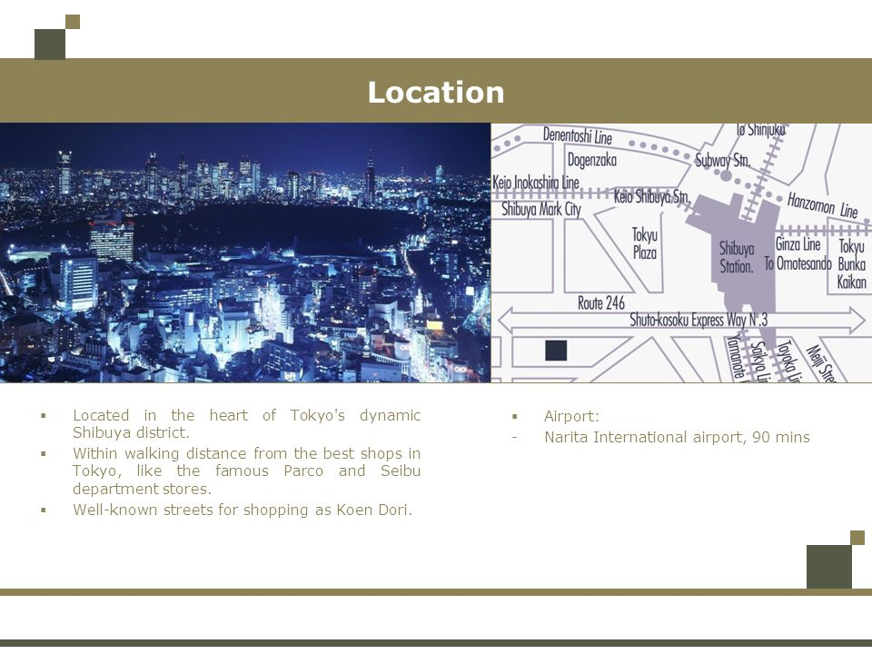 Location Located in the heart of Tokyo s dynamic Shibuya district.