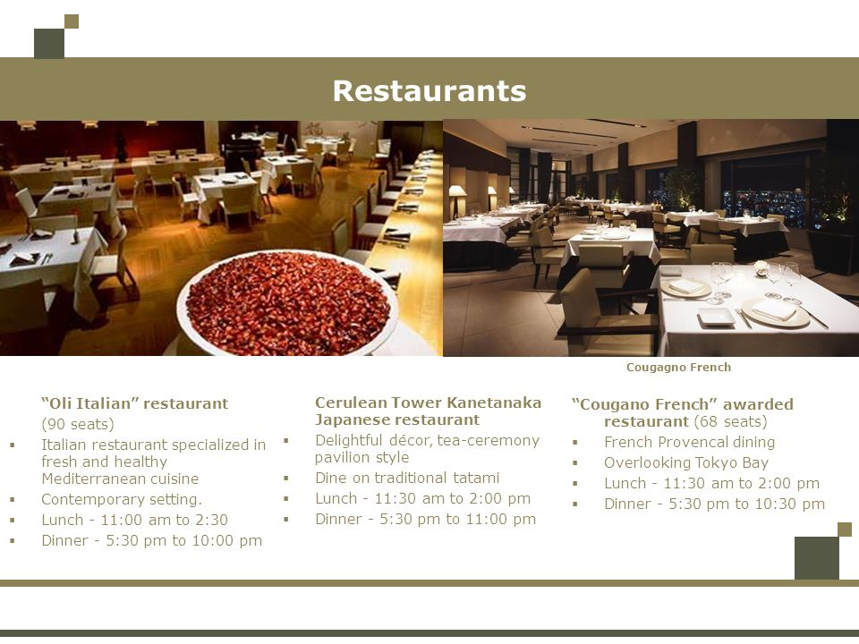 Restaurants Oli Italian restaurant (90 seats)
