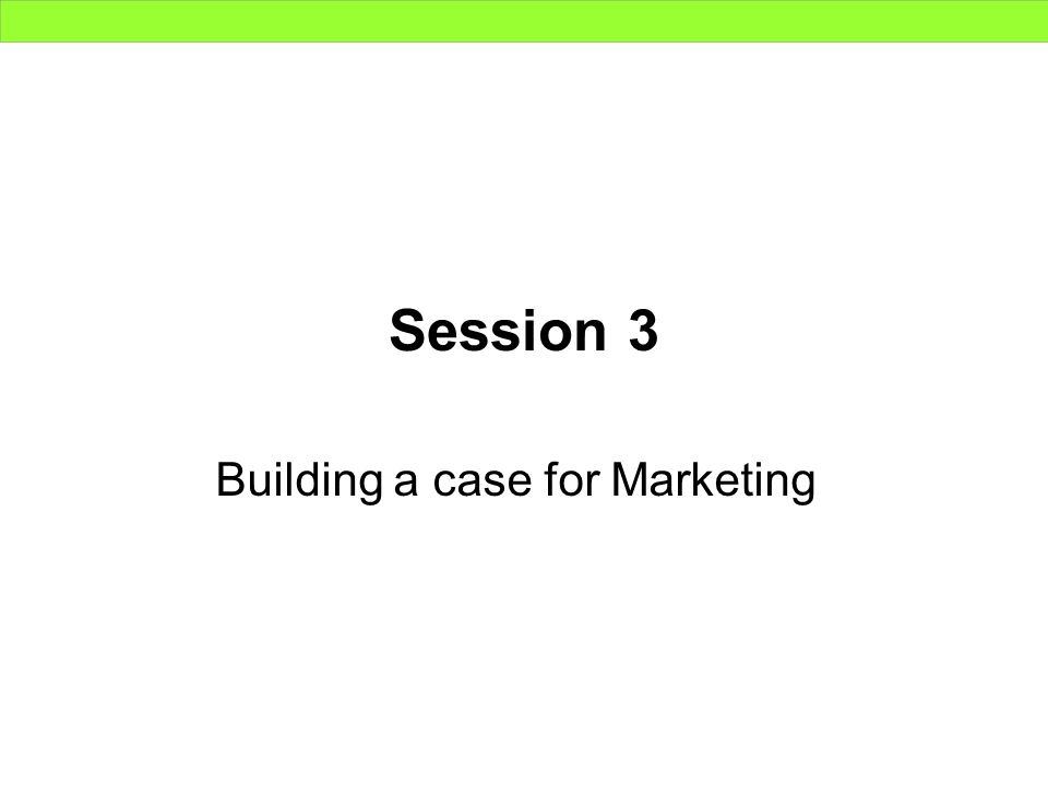 Building a case for Marketing