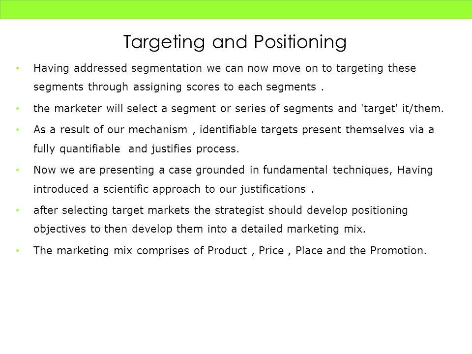 Targeting and Positioning