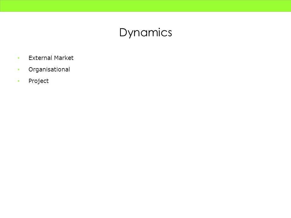 Dynamics External Market Organisational Project