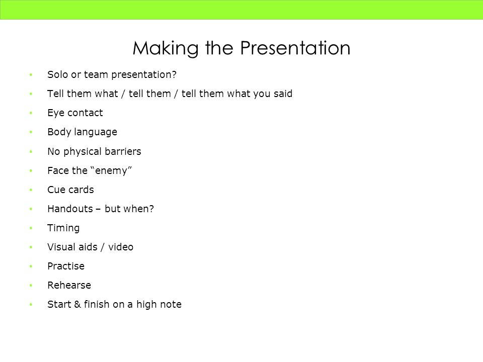 Making the Presentation