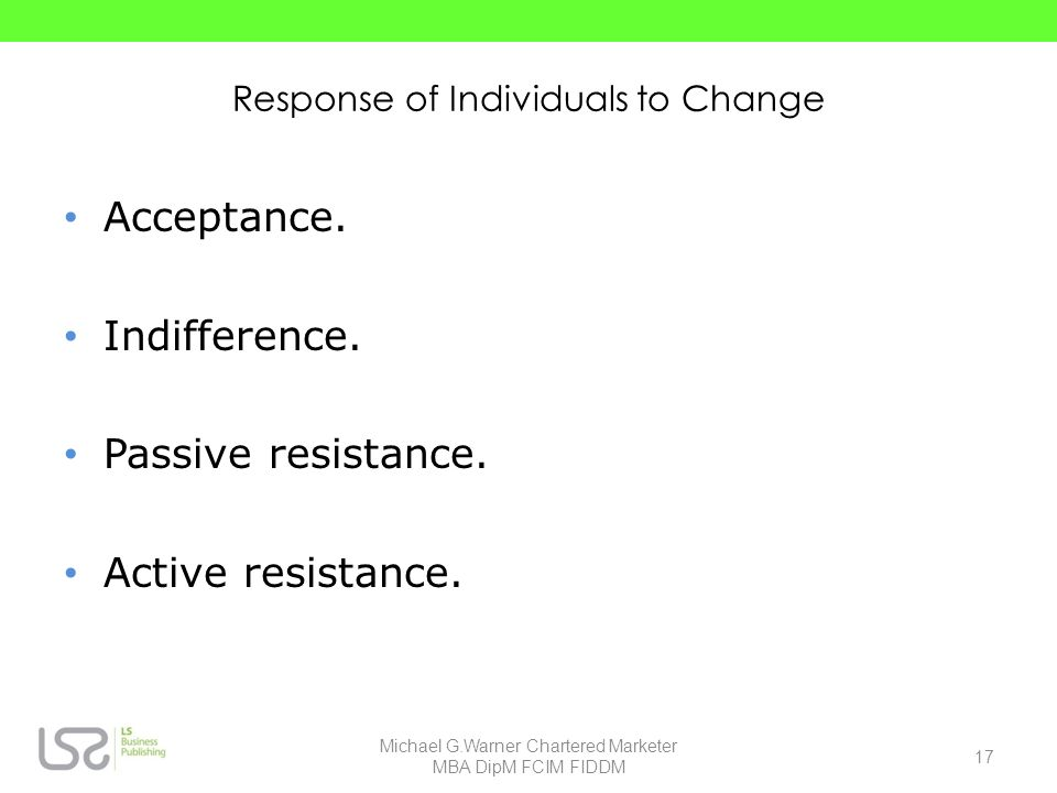 Response of Individuals to Change