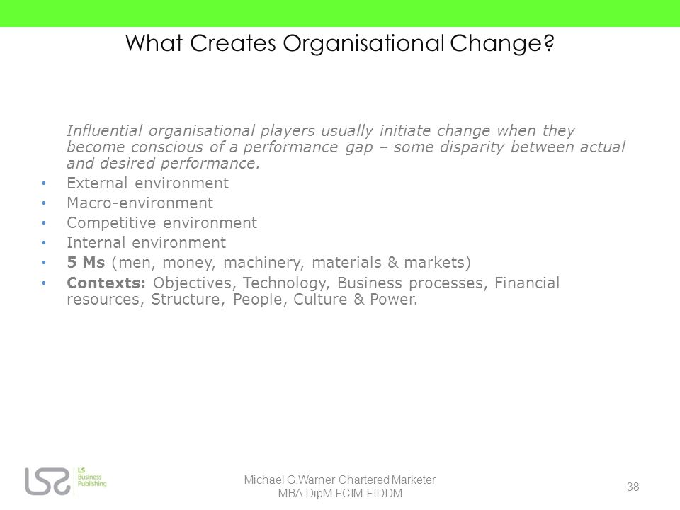 What Creates Organisational Change