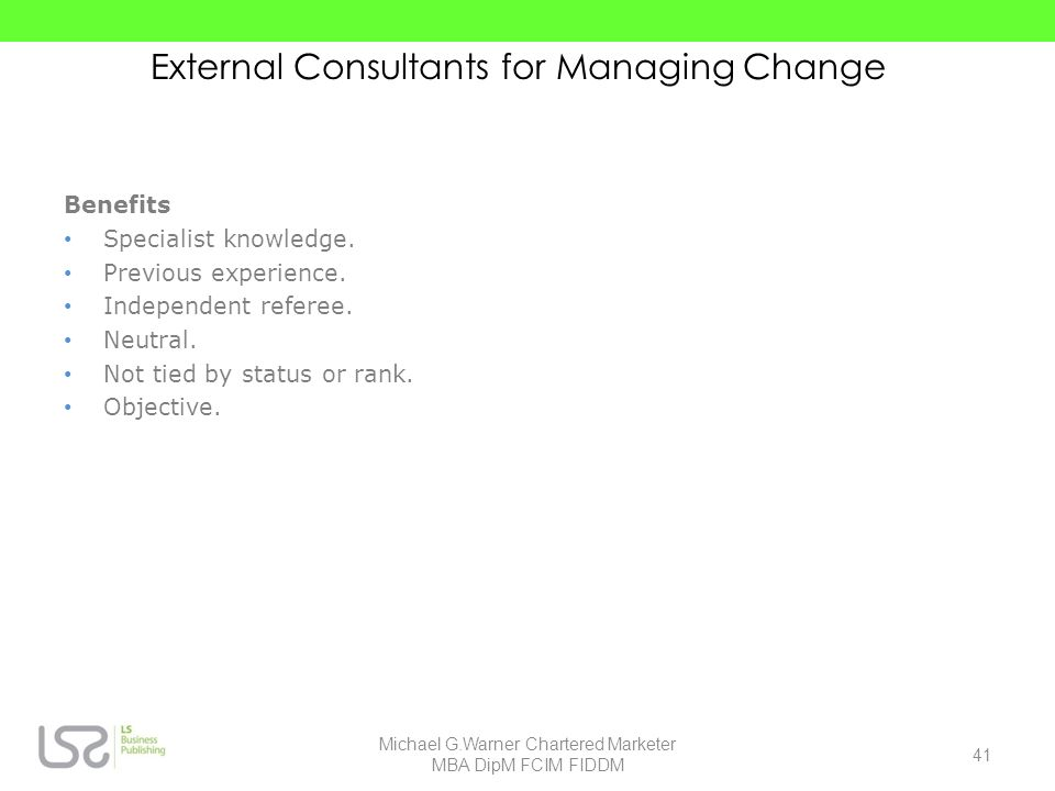 External Consultants for Managing Change