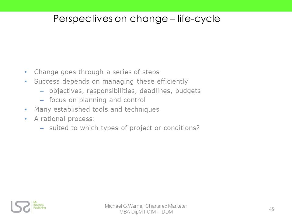 Perspectives on change – life-cycle