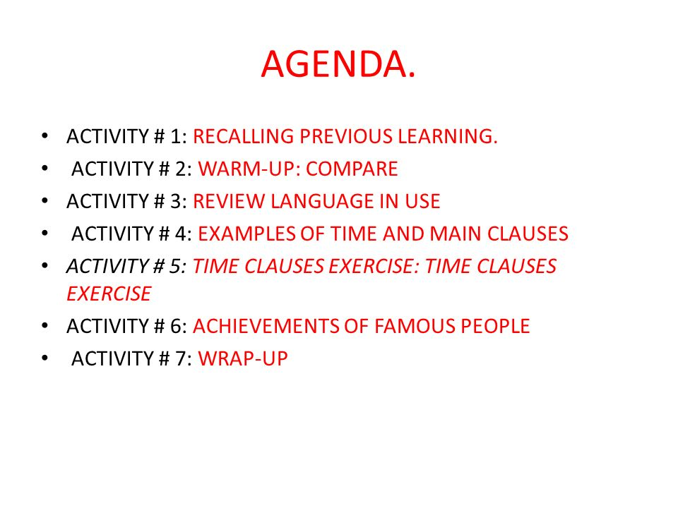 AGENDA. ACTIVITY # 1: RECALLING PREVIOUS LEARNING.