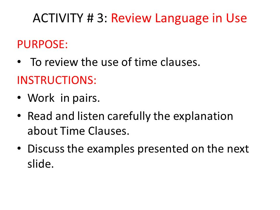 ACTIVITY # 3: Review Language in Use