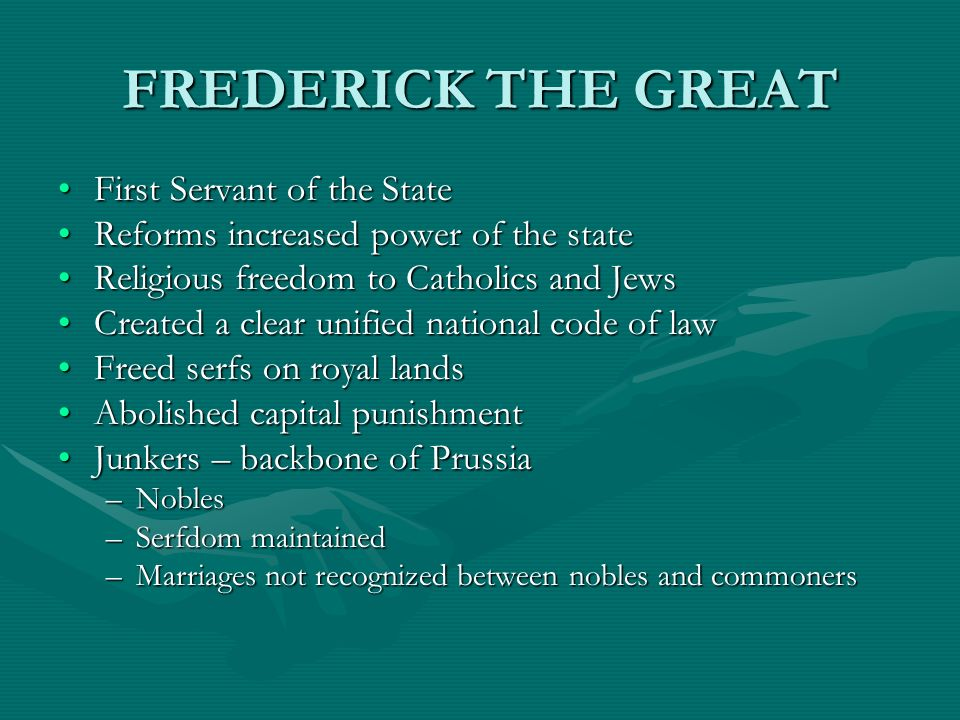FREDERICK THE GREAT First Servant of the State