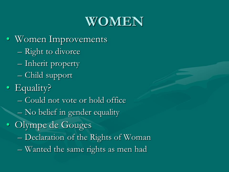 WOMEN Women Improvements Equality Olympe de Gouges Right to divorce