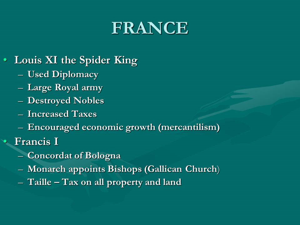 FRANCE Louis XI the Spider King Francis I Used Diplomacy