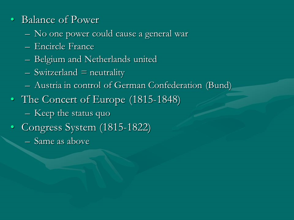 The Concert of Europe ( ) Congress System ( )