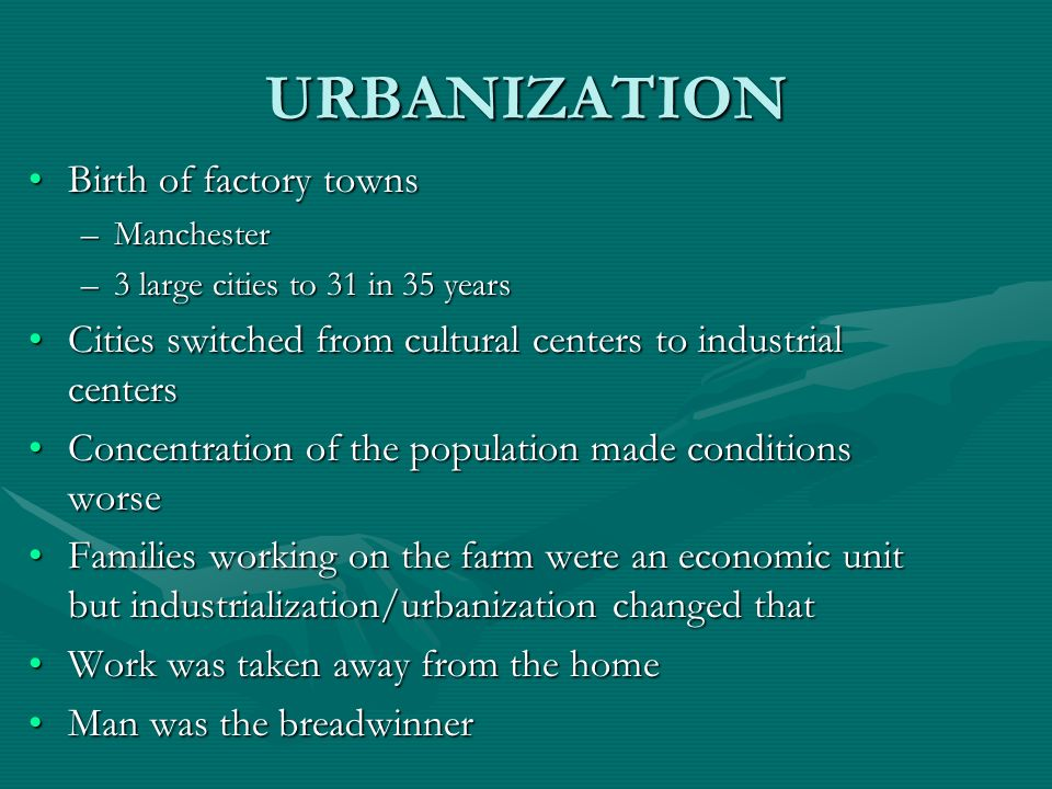 URBANIZATION Birth of factory towns
