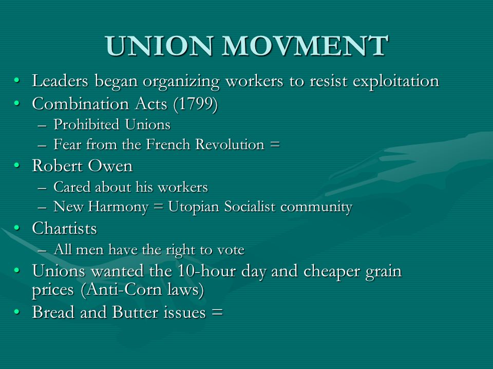 UNION MOVMENT Leaders began organizing workers to resist exploitation