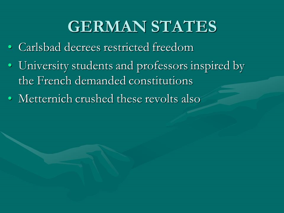 GERMAN STATES Carlsbad decrees restricted freedom