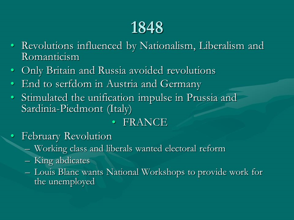 1848 Revolutions influenced by Nationalism, Liberalism and Romanticism