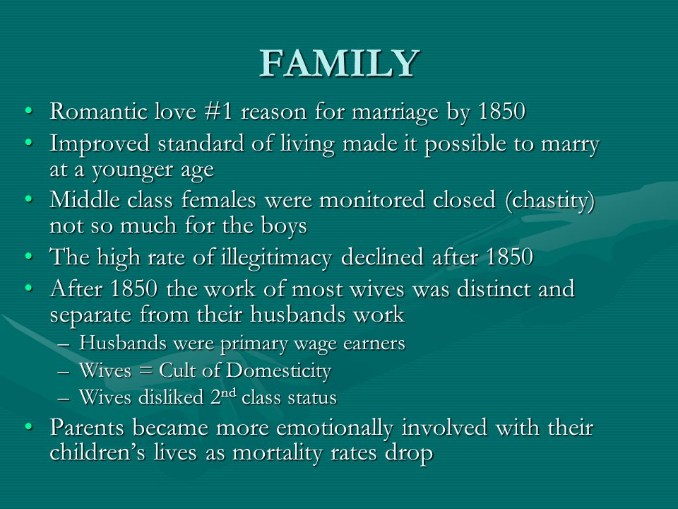 FAMILY Romantic love #1 reason for marriage by 1850