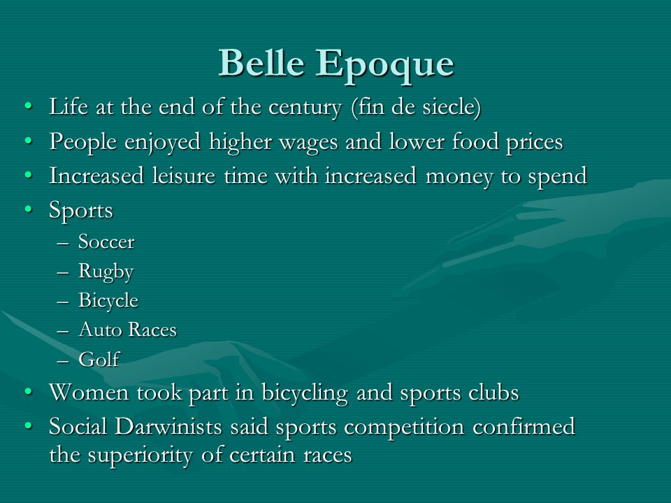 Belle Epoque Life at the end of the century (fin de siecle)