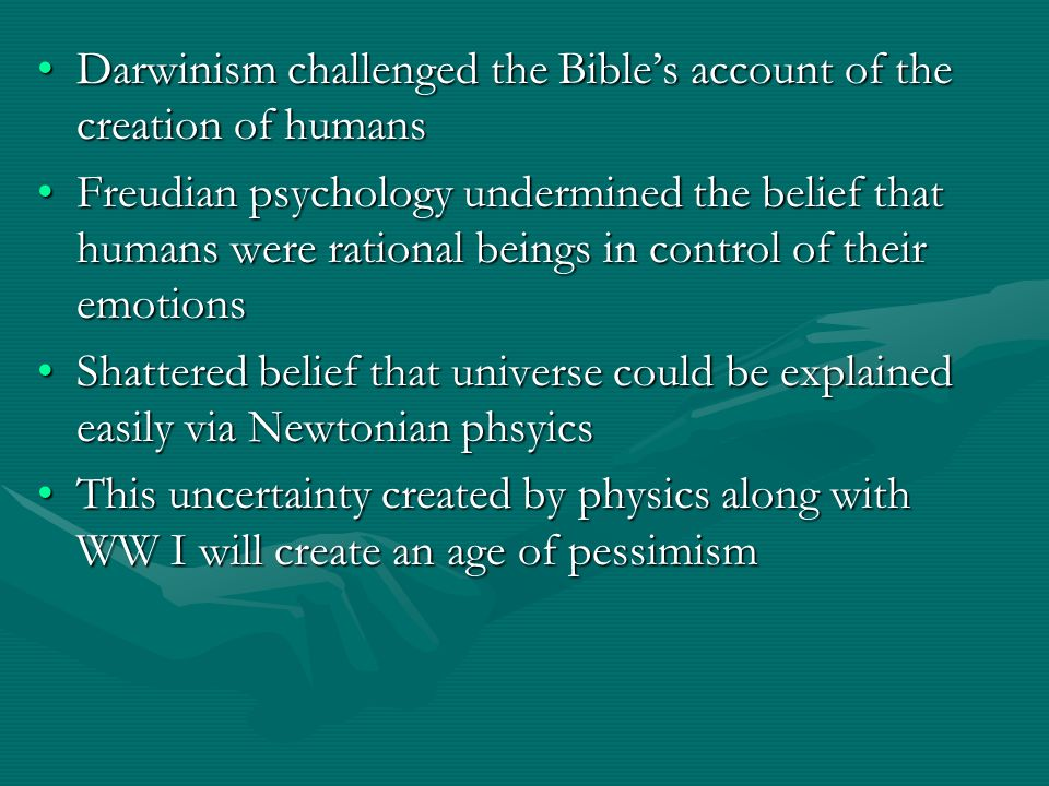 Darwinism challenged the Bible's account of the creation of humans
