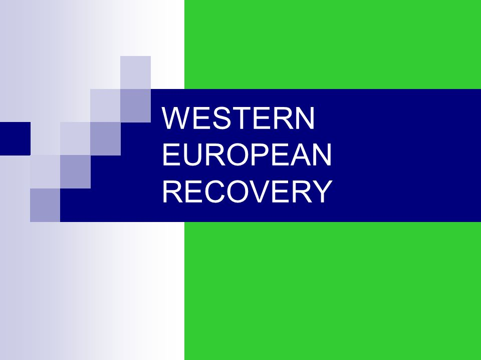 WESTERN EUROPEAN RECOVERY