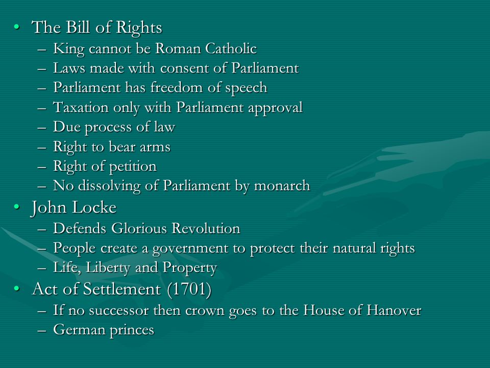 The Bill of Rights John Locke Act of Settlement (1701)