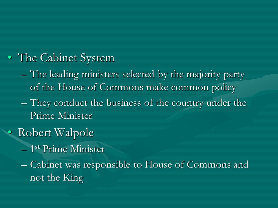 The Cabinet System Robert Walpole