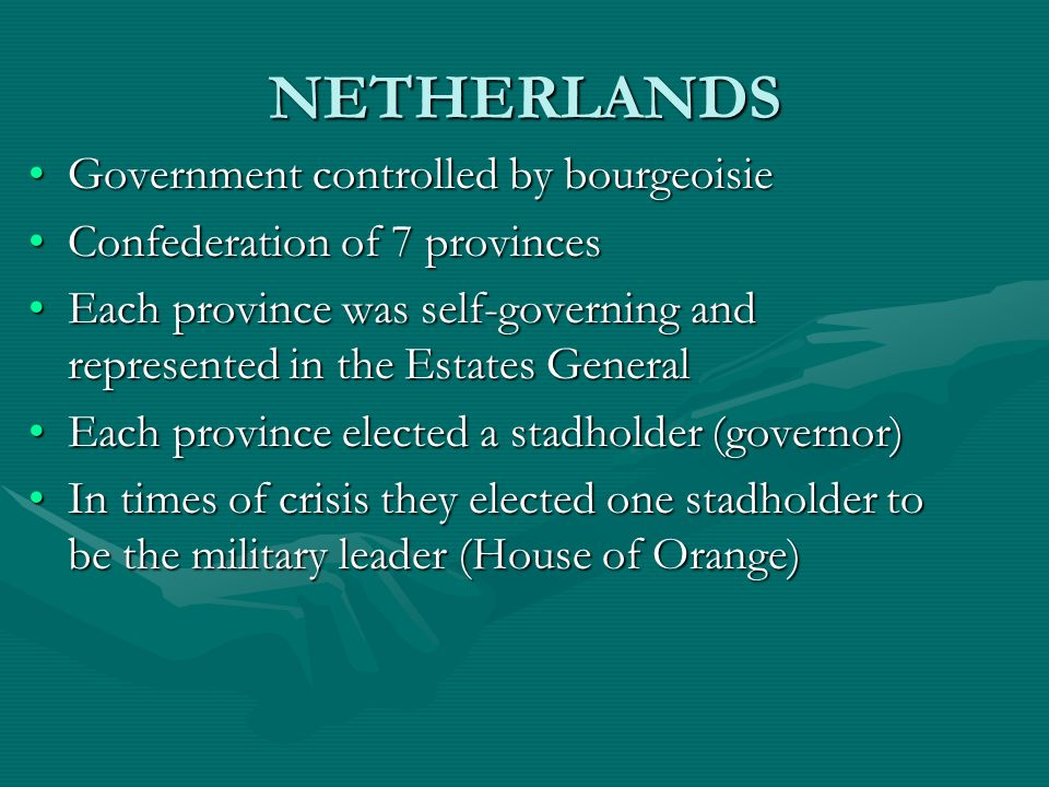 NETHERLANDS Government controlled by bourgeoisie
