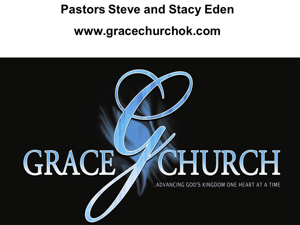 Pastors Steve and Stacy Eden