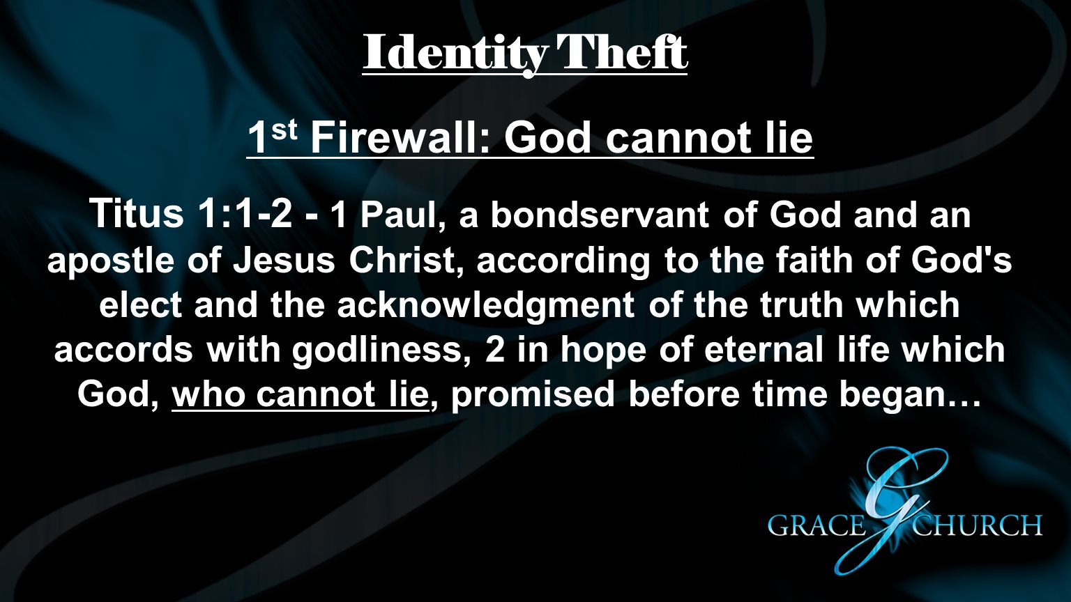 1st Firewall: God cannot lie