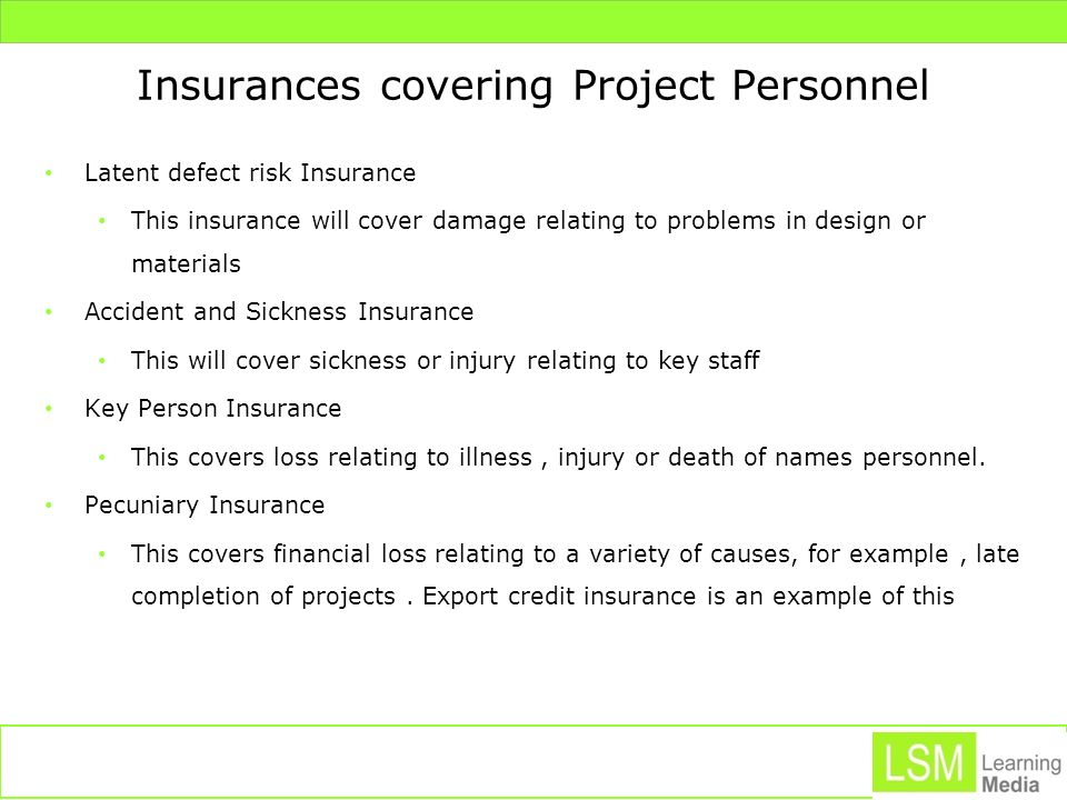 Insurances covering Project Personnel