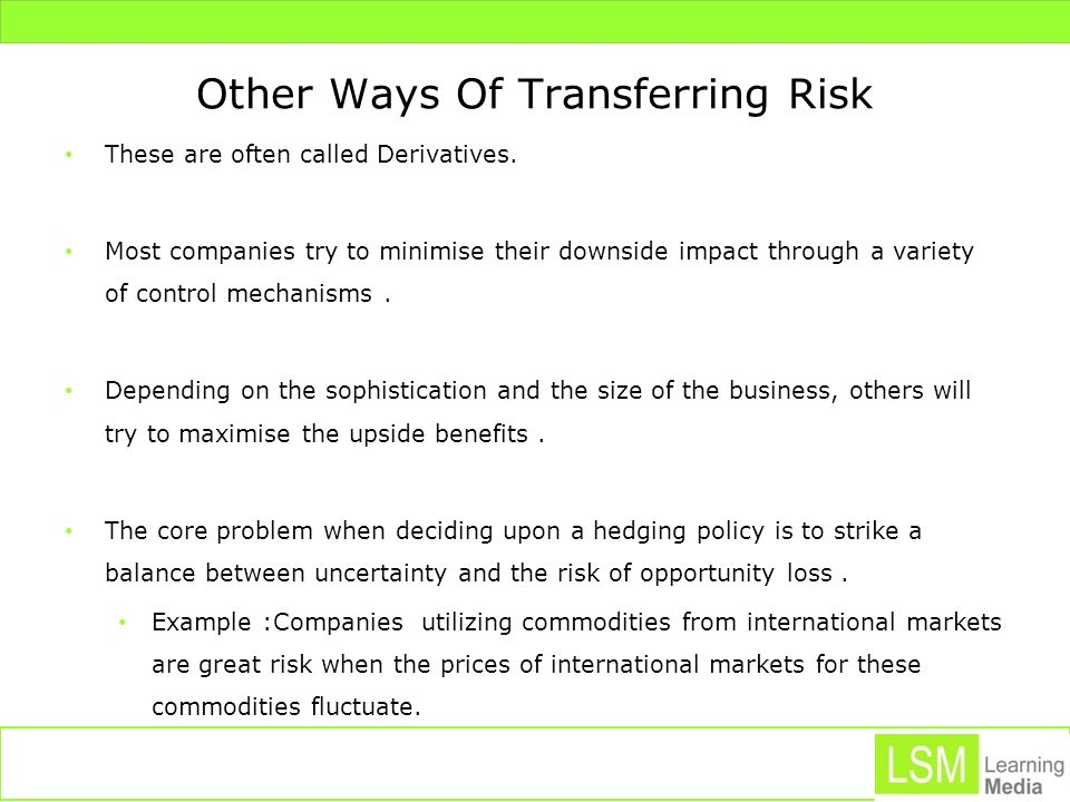 Other Ways Of Transferring Risk