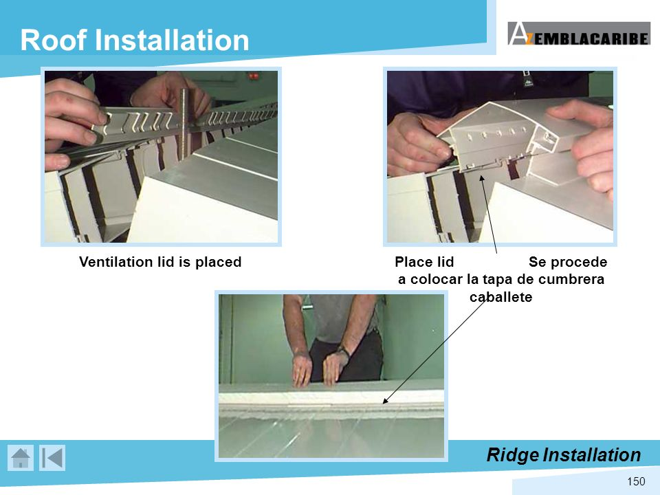 Roof Installation Ridge Installation Ventilation lid is placed