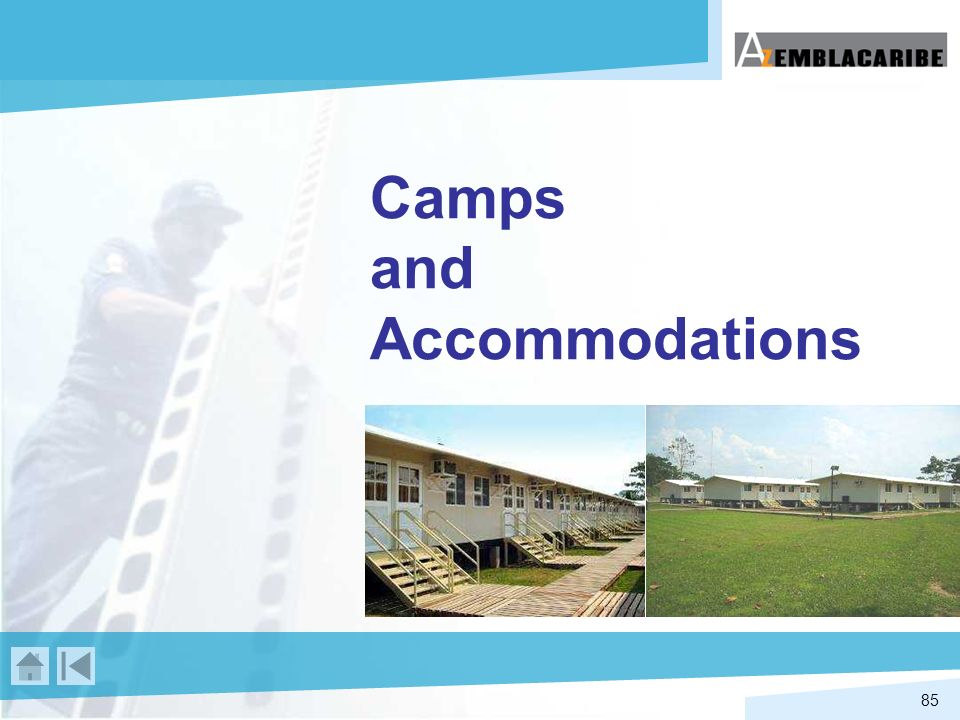 Camps and Accommodations