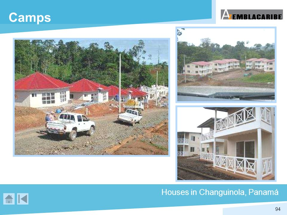 Camps Houses in Changuinola, Panamá