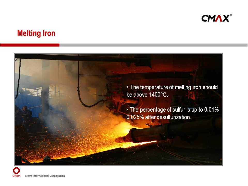 Melting Iron The temperature of melting iron should be above 1400℃。