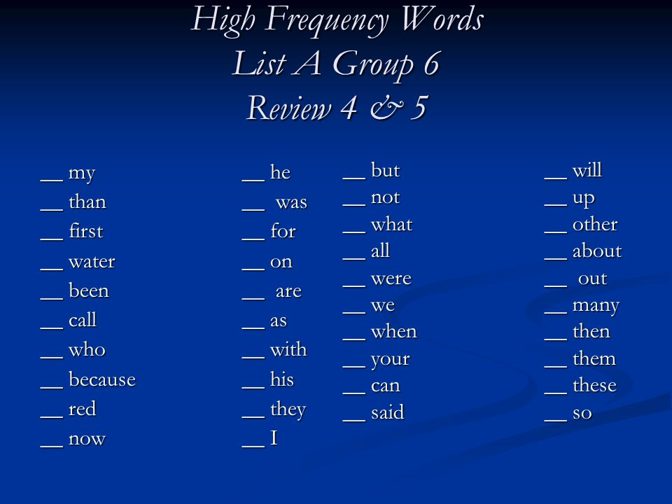 High Frequency Words List A Group 6 Review 4 & 5