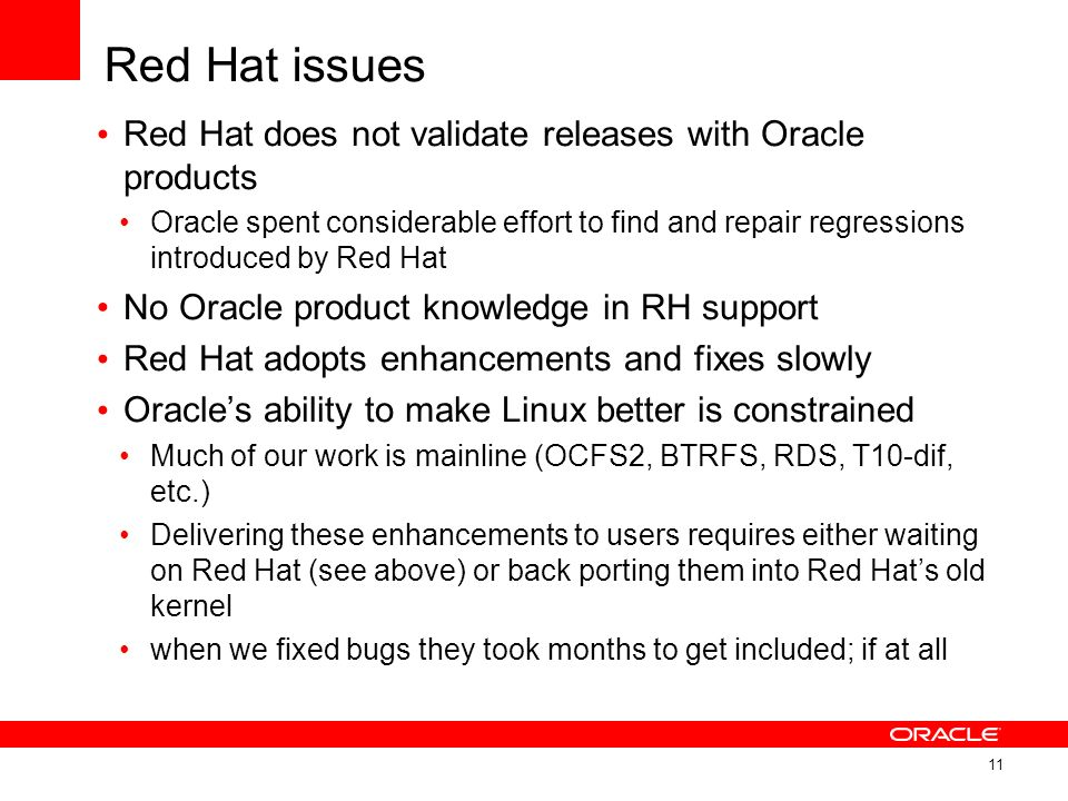 Red Hat issues Red Hat does not validate releases with Oracle products