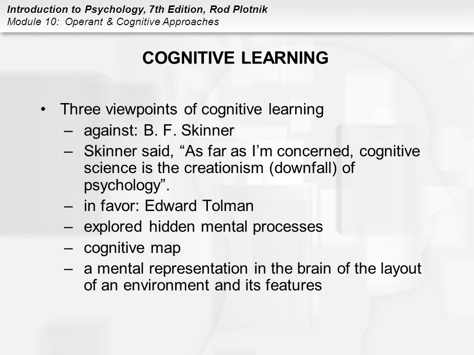 COGNITIVE LEARNING Three viewpoints of cognitive learning