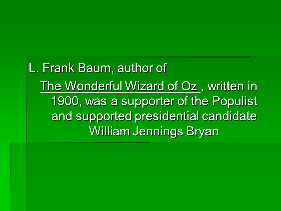 L. Frank Baum, author of