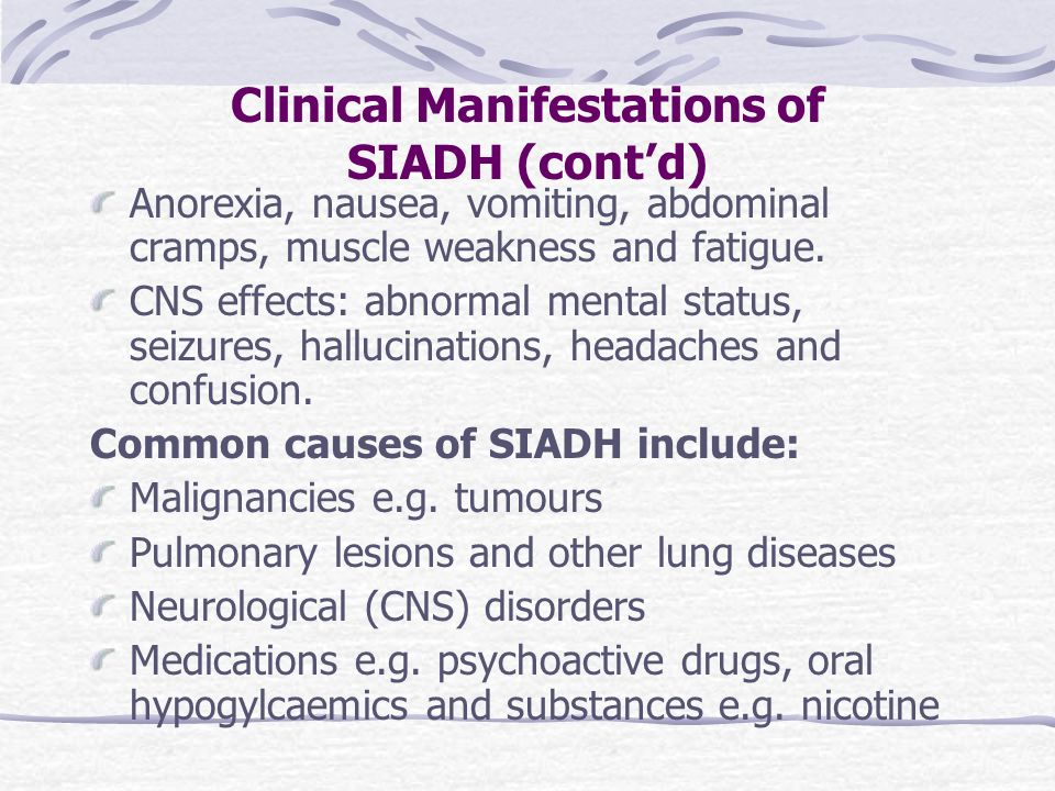 Clinical Manifestations of SIADH (cont'd)
