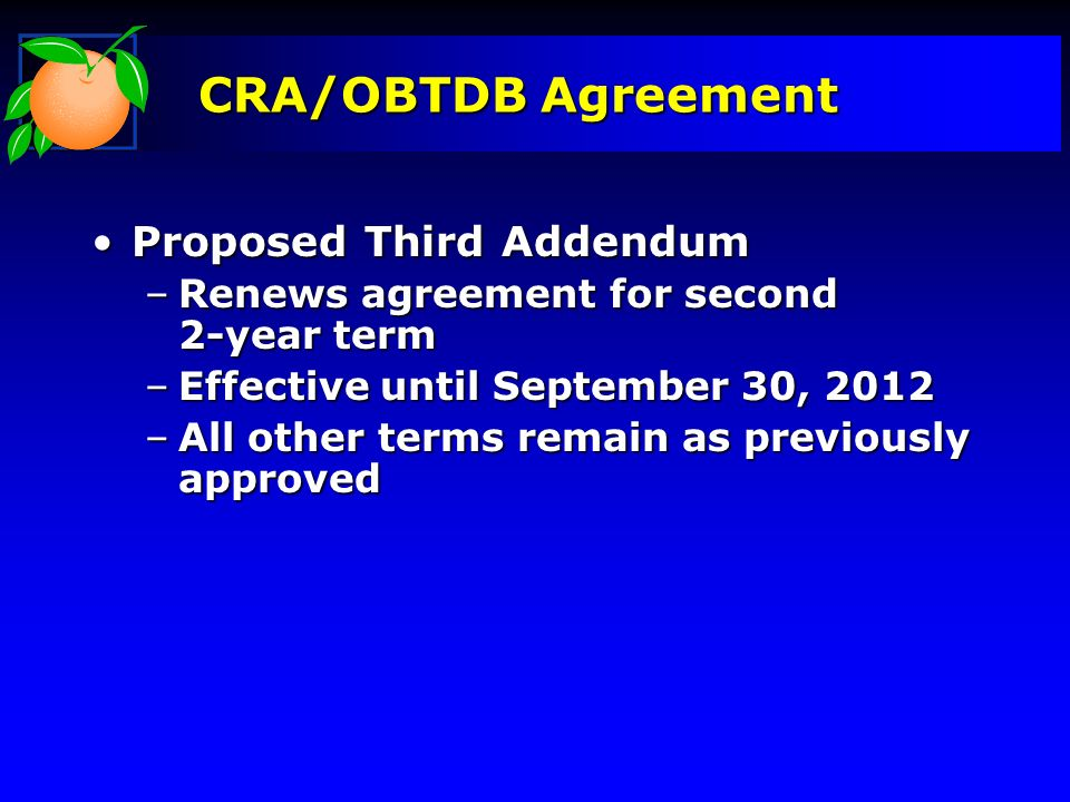 CRA/OBTDB Agreement Proposed Third Addendum